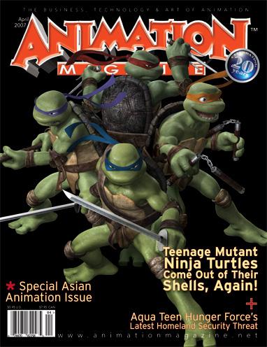 Animation Magazine 171 2007 April Teenage Mutant Ninja Turtles